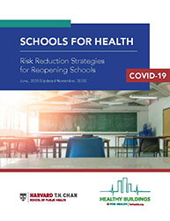 Healthy Schools: Risk Reduction Strategies for Reopening Schools
